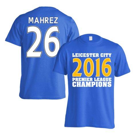 Leicester City 2016 Premier League Champions T-Shirt (Mahrez 26) Blue