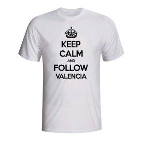Keep Calm And Follow Valencia T-shirt (white)