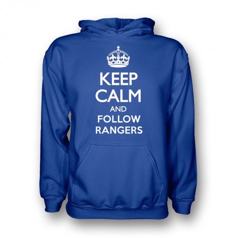 Keep Calm And Follow Rangers Hoody (blue)