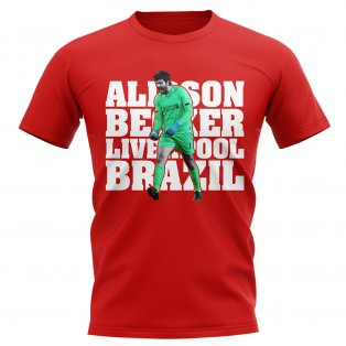 Alisson Becker Liverpool Player T-Shirt (Red)