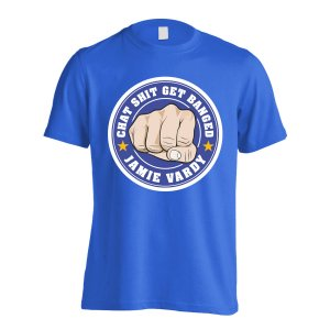 Leicester Vardy Chat Get Banged Logo T-Shirt (Blue)
