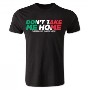 Dont Take Me Home - Italy T-Shirt (Black)