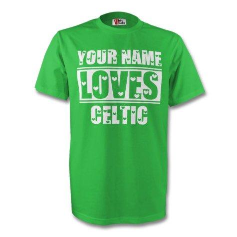 Your Name Loves Celtic T-shirt (green)