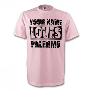 Your Name Loves Palermo T-shirt (pink)