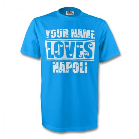 Your Name Loves Napoli T-shirt (sky)