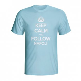 Keep Calm And Follow Napoli T-shirt (sky Blue) - Kids