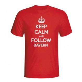 Keep Calm And Follow Bayern Munich T-shirt (red)