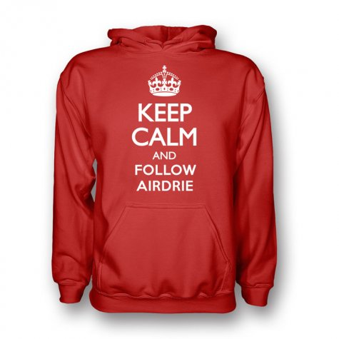 Keep Calm And Follow Airdrie Hoody (red)