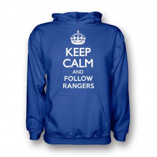 Keep Calm And Follow Rangers Hoody (blue) - Kids