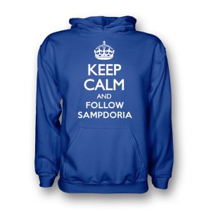 Keep Calm And Follow Sampdoria Hoody (blue) - Kids