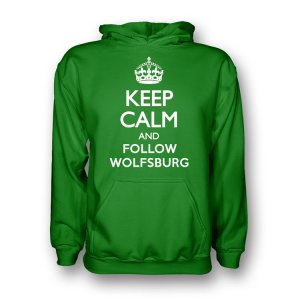 Keep Calm And Follow Wolfsburg Hoody (green)
