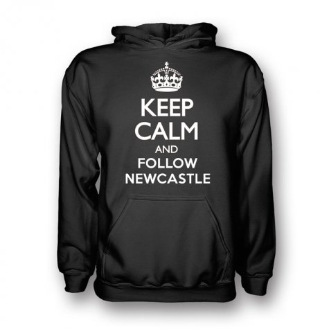 Keep Calm And Follow Newcastle Hoody (Black)